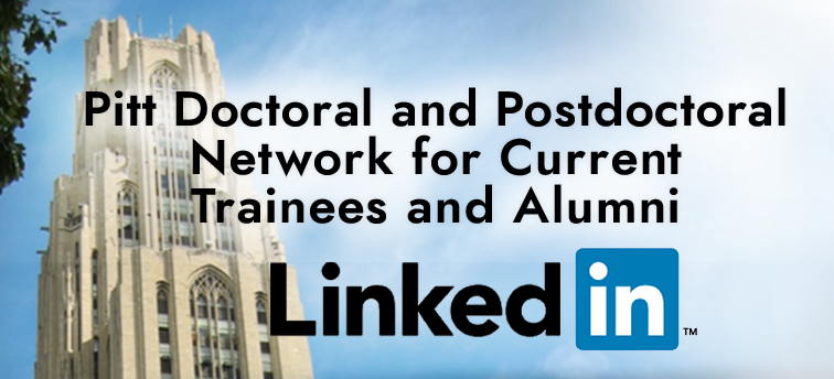 You're Invited to the University of Pittsburgh Doctoral and Postdoctoral Network LinkedIN